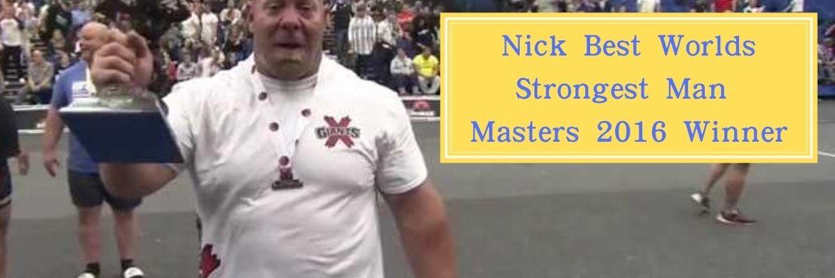 nick-best-worlds-strongest-man-masters-2016-winner